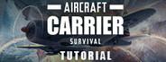 Aircraft Carrier Survival: Prolouge