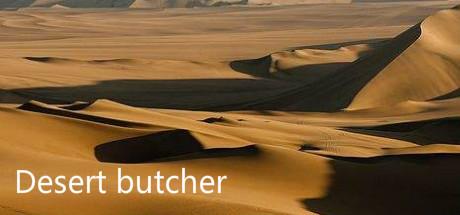 Desert butcher