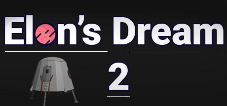 Elon's Dream 2