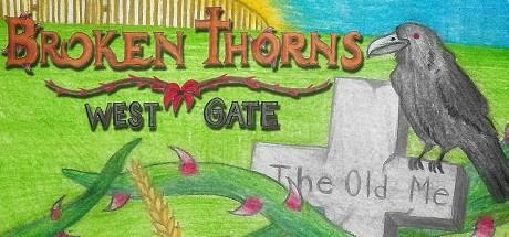 View Broken Thorns: West Gate on IsThereAnyDeal