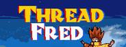 Thread Fred