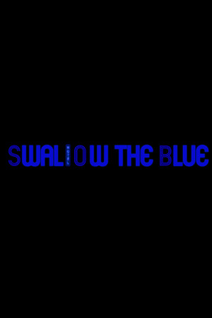 Swallow The Blue: Remastered poster image on Steam Backlog