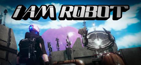 I Am Robot Free Download