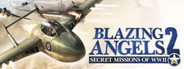 Blazing Angels® 2: Secret Missions of WWII
