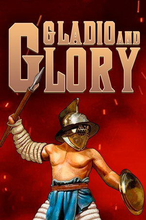 Gladio and Glory poster image on Steam Backlog