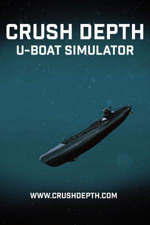 Crush Depth: U-Boat Simulator poster image on Steam Backlog