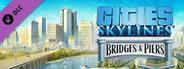 Cities: Skylines - Content Creator Pack: Bridges & Piers