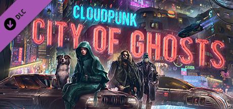 Купить Cloudpunk - City of Ghosts (DLC)