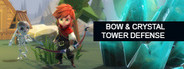 Bow & Crystal Tower Defense