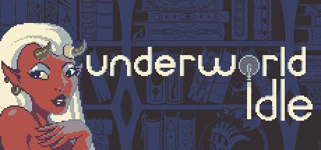 Underworld Idle