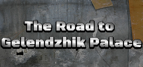 The Road to Gelendzhik Palace cover art