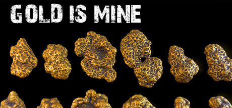 GOLD IS MINE cover art