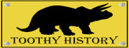 TOOTHY HISTORY