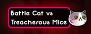 Battle Cat vs Treacherous Mice
