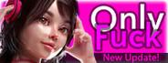 OnlyFuck - RuRu's Adventures