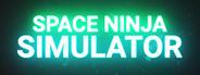 Space Ninja Simulator VR