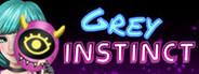Grey Instinct - Part 1
