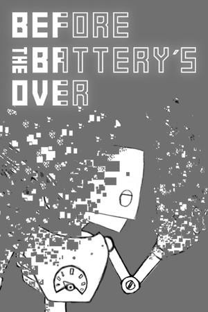Before the battery´s over poster image on Steam Backlog