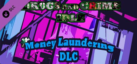 Купить Drugs and Crime Idle - Money Laundering DLC