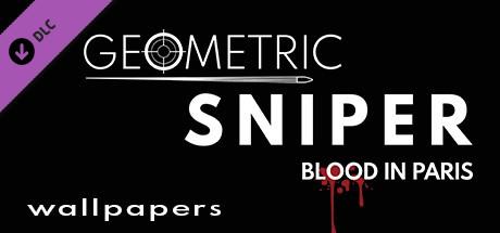 Geometric Sniper - Blood in Paris - Wallpapers