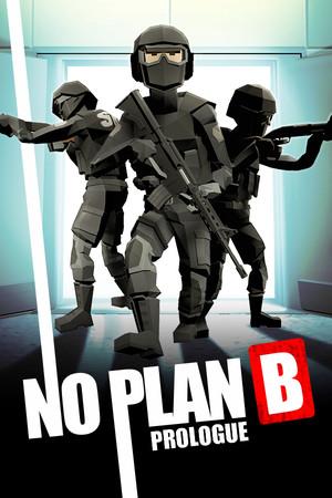 No Plan B: Prologue poster image on Steam Backlog
