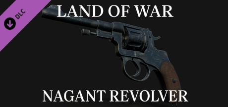 Купить Land of War - Nagant Revolver (DLC)