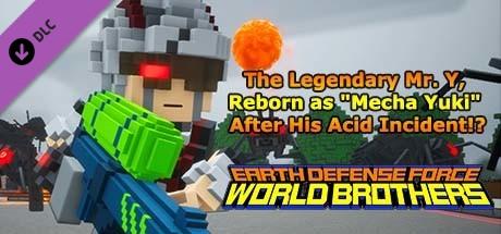 "Купить EARTH DEFENSE FORCE: WORLD BROTHERS - The Legendary Mr. Y, Reborn as ""Mecha Yuki"" After His Acid Incident!? (DLC)"