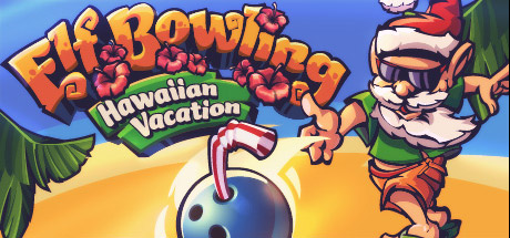 Elf Bowling: Hawaiian Vacation Thumbnail