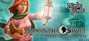 Samantha Swift and the Hidden Roses of Athena cover art