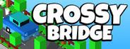 Crossy Bridge