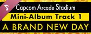 Capcom Arcade Stadium: Mini-Album Track 1 - A Brand New Day