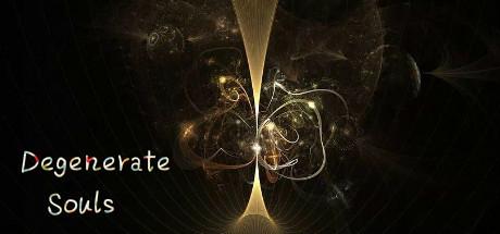 Degenerate Souls cover art
