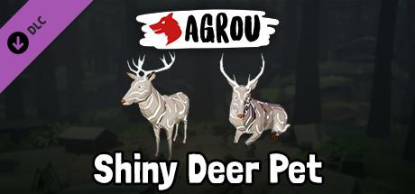 Agrou - Shiny Deer Pet