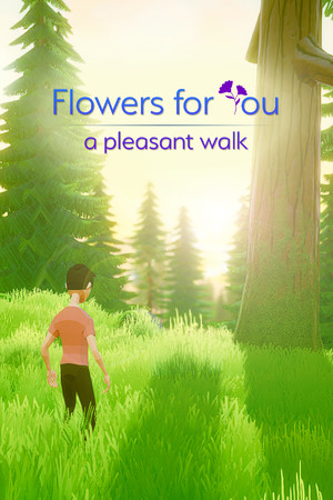 Flowers for You: a pleasant walk poster image on Steam Backlog