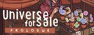 Universe For Sale - Prologue