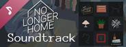 No Longer Home - Original Soundtrack