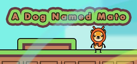 A Dog Named Mato cover art