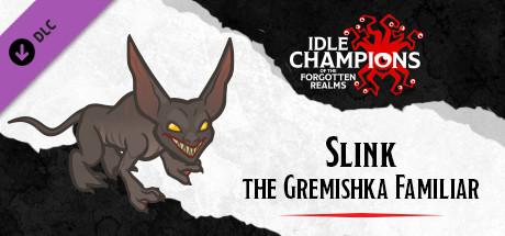 Купить Idle Champions - Slink the Gremishka Familiar Pack (DLC)