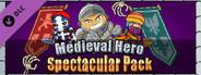Medieval Hero - Spectacular Pack