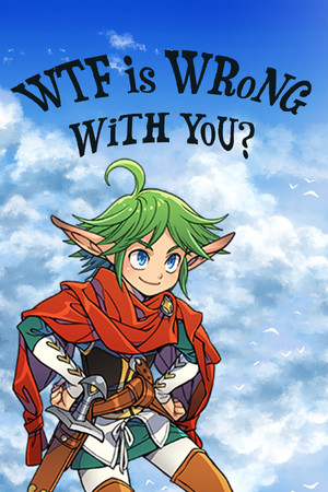 WTF Is Wrong With You? poster image on Steam Backlog