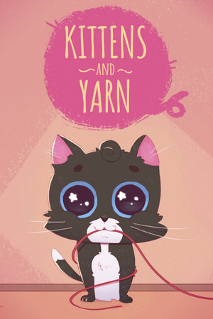 Kittens and Yarn poster image on Steam Backlog