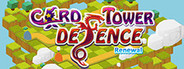 Card Tower Defence