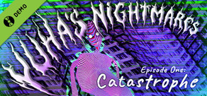 Yuha's Nightmares. Episode One: Catastrophe. Demo