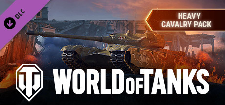 World of Tanks - Heavy Cavalry Pack