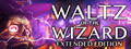 Waltz of the Wizard: Extended Edition Playtest