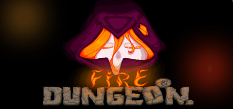 Fire and Dungeon cover art