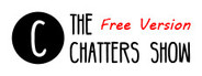 The Chatters Show Free Version