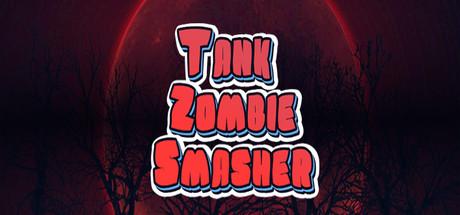Tank Zombie Smasher cover art