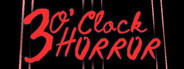 3 O'clock Horror