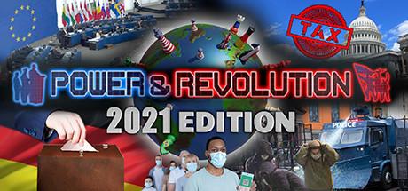 Power & Revolution 2021 Edition